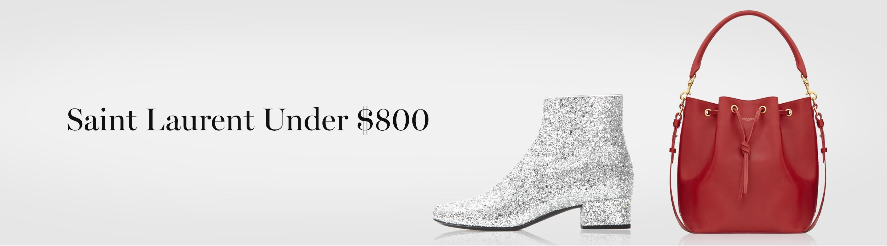 Saint Laurent Under $800