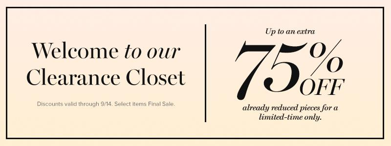Welcome To Our Clearance Closet