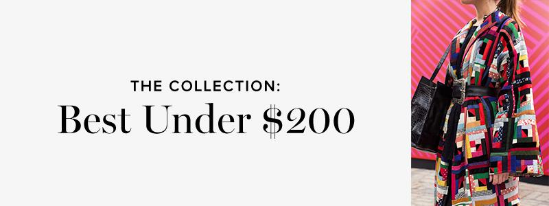 The Collection: Best Under $200