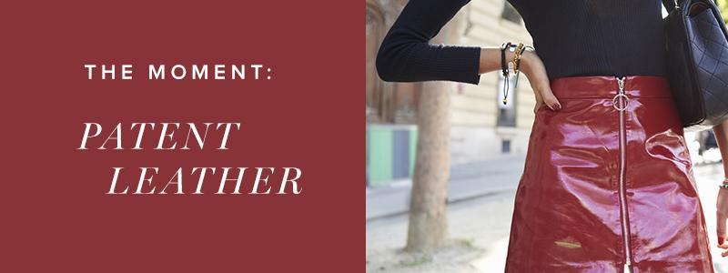 The Moment: Patent Leather
