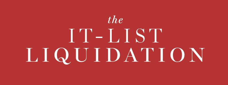 The It-List Liquidation