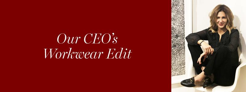 Our CEO's Workwear Edit
