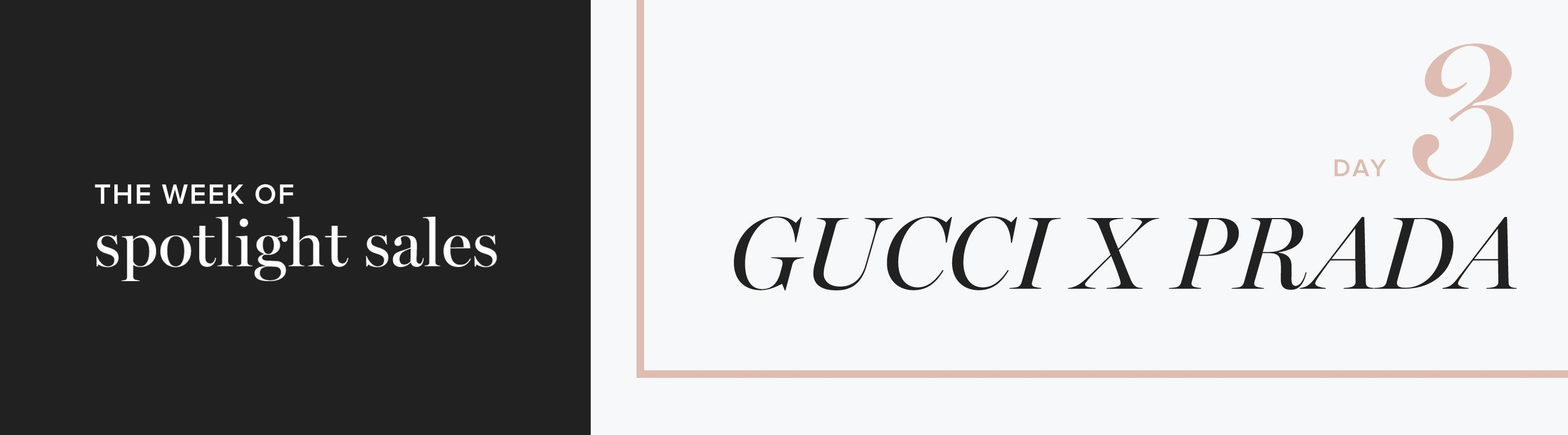 The Week Of Spotlight Sales: Gucci X Prada
