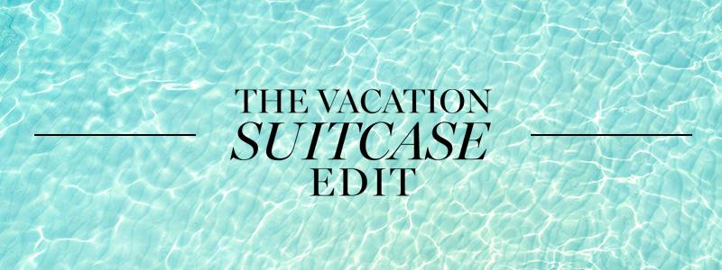 The Vacation Suitcase Edit