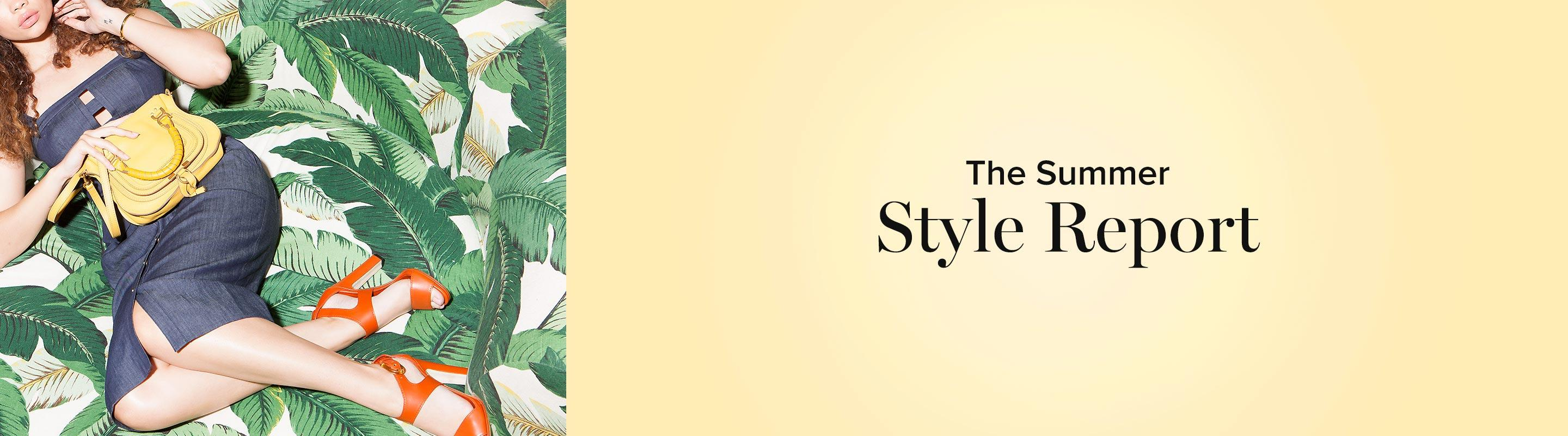 The Summer Style Report