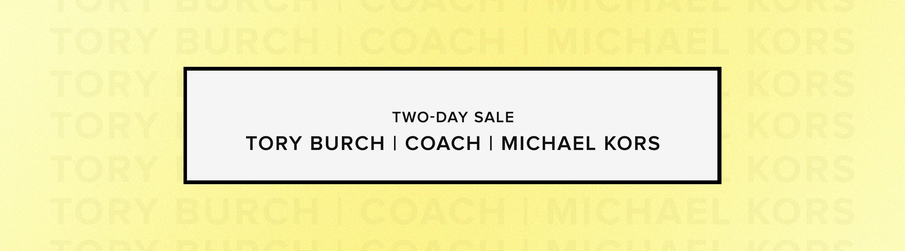 Two-Day Sale: Tory Burch, Coach, Michael Kors