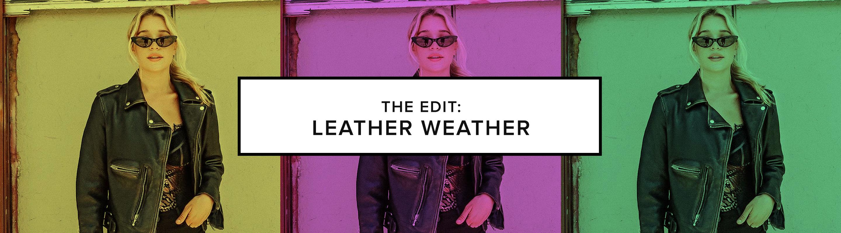 The Edit: Leather Weather