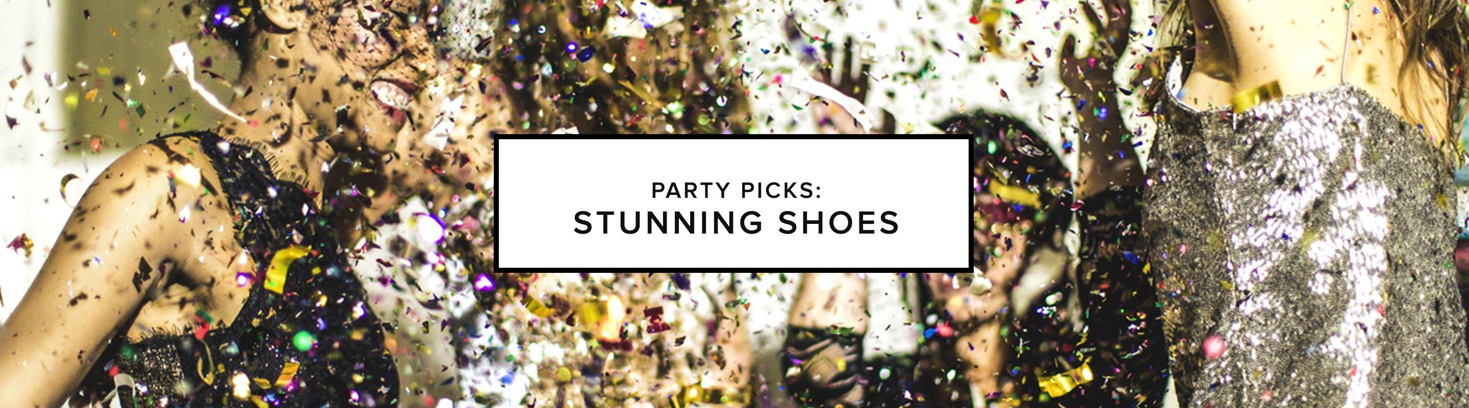 Party Picks: Stunning Shoes