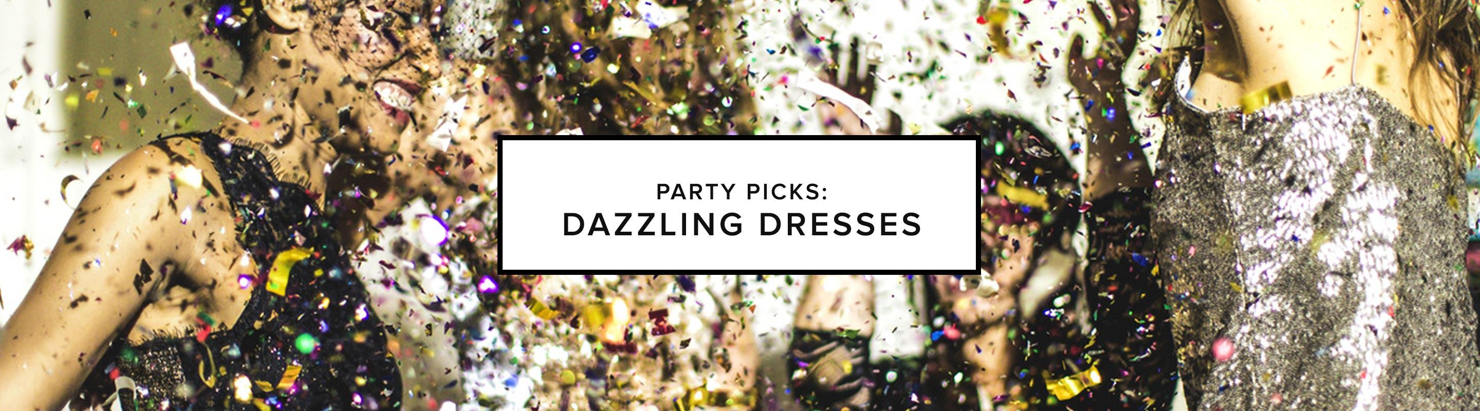 Party Picks: Dazzling Dresses