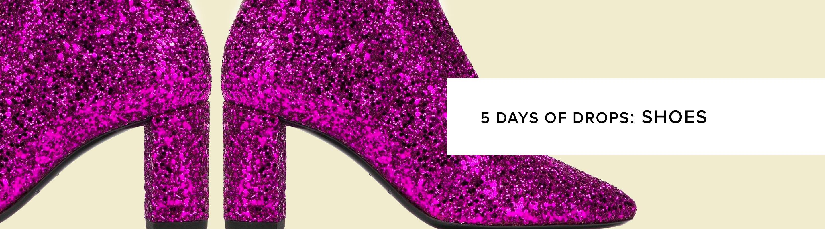 5 Days Of Drops: Chic Shoes