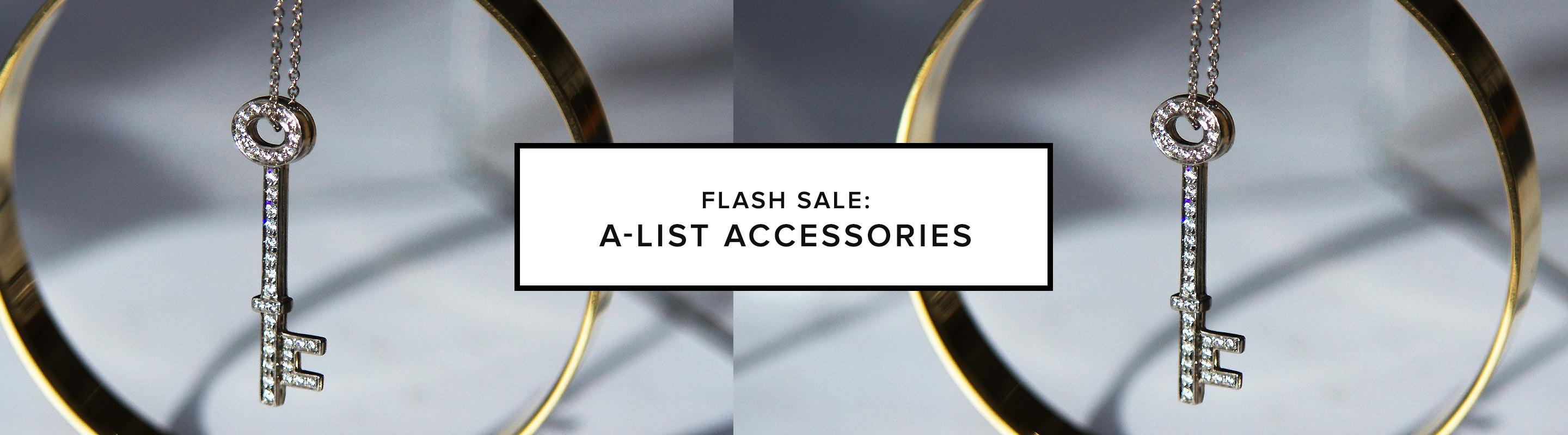 Flash Sale: A-List Accessories
