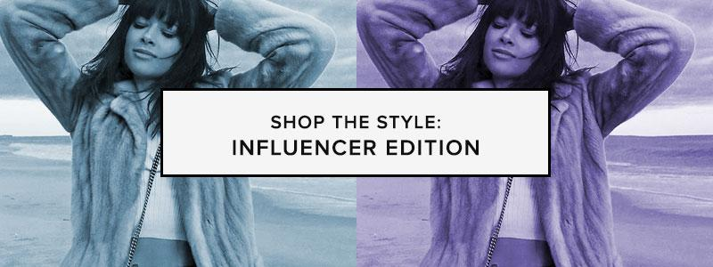 Shop The Style: Influencer Edition