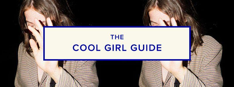 The Cool Girl Guide