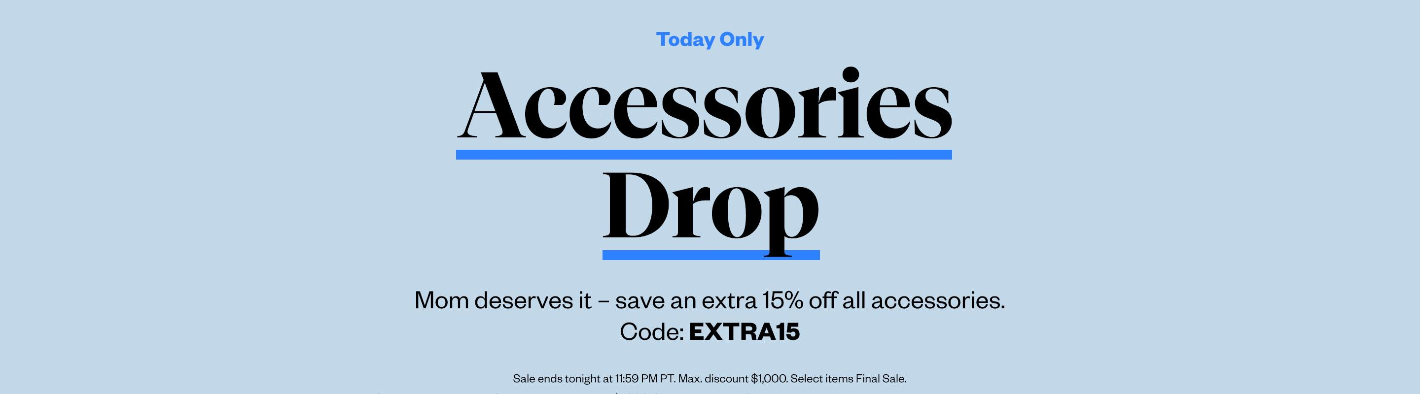Today Only: Accessories Drop