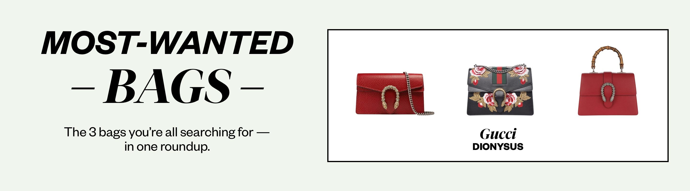 Most Wanted Bags: Gucci Dionysus