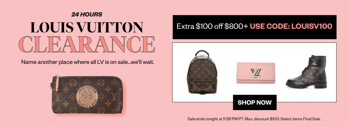 24-Hour Louis Vuitton Clearance