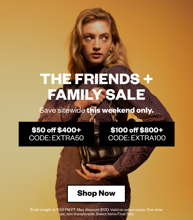 The Friends & Family Sale