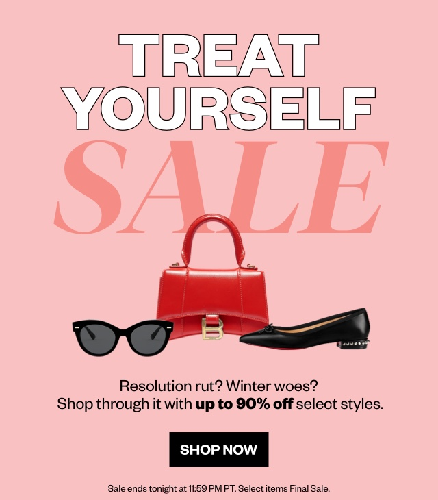 Treat Yourself Sale