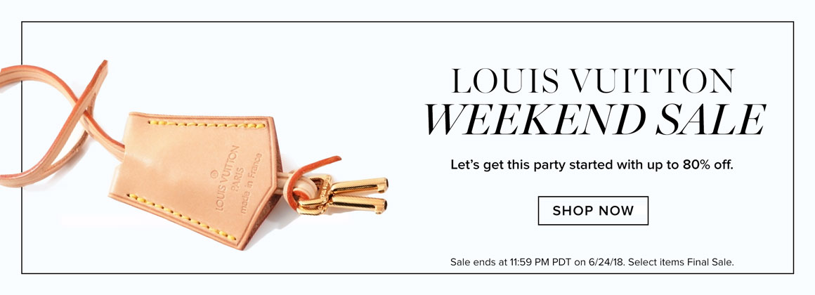 Louis Vuitton Weekend Sale