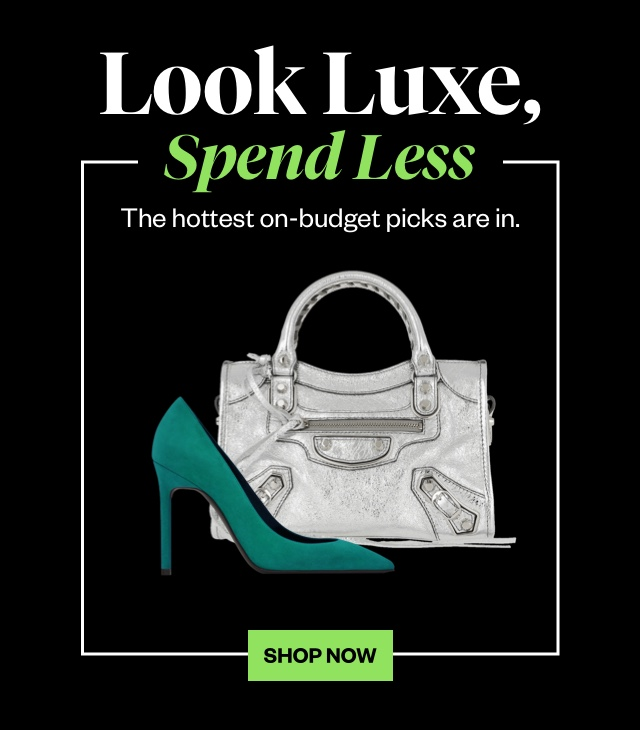 Look Luxe, Spend Less