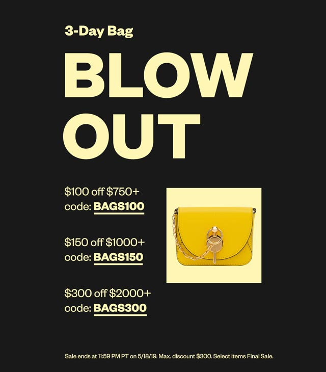 3-Day Bag Blow Out