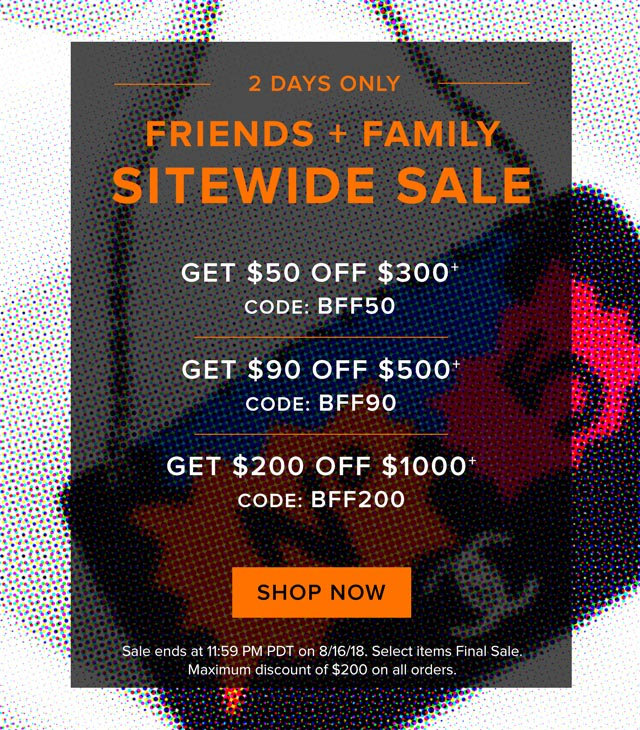 2 Days Only: Friends + Family Sitewide Sale
