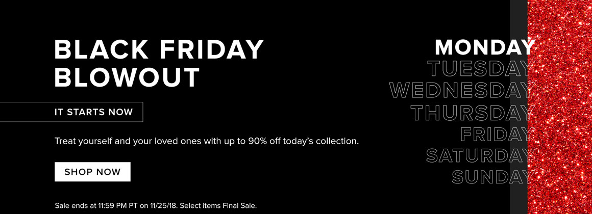 Black Friday Blowout: It Starts Now